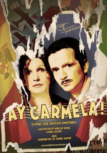 Ay Carmela ! - Cie Les Funambules - Affiche